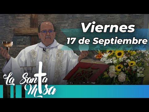 MISA DE HOY, Viernes 17 De Septiembre De 2021 - Cosmovision