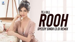 Rooh 3.0 Remix Speedy Singh Mp3 Song Download