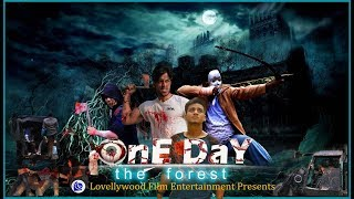OnE DaY The Forest Trailer Hindi Short Film. LOVELLYWOOD FILM ENTERTAINMENT Presents Bollywood Films