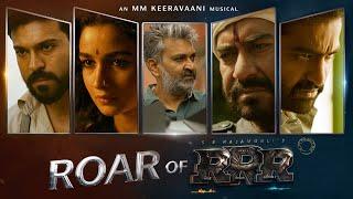 Roar Of RRR - RRR Making | NTR, Ram Charan, Ajay Devgn, Alia Bhatt | SS Rajamouli