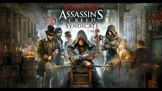 Assassins Creed Syndicate Ep: 11 - Key To The Vault