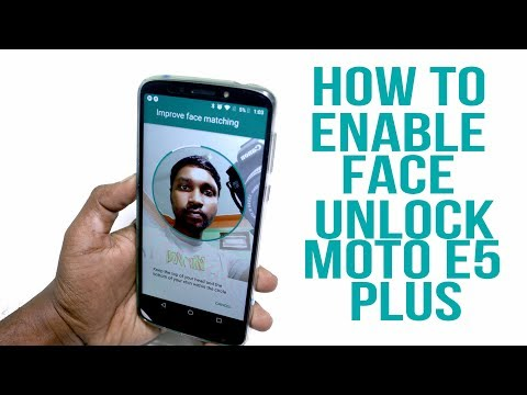 How to enable face unlock in Moto E5 plus | Enable face