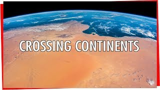 Crossing Continents : Earth From Space - Africa to Europe seen from the ISS