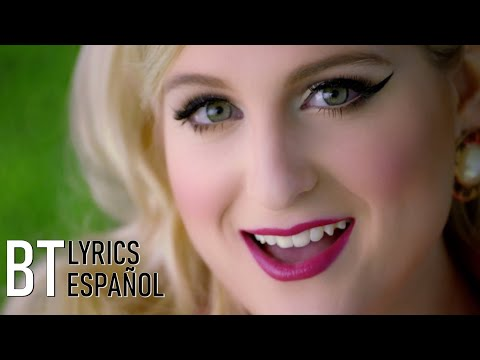Meghan Trainor - Dear Future Husband (Lyrics + Español) Video Official