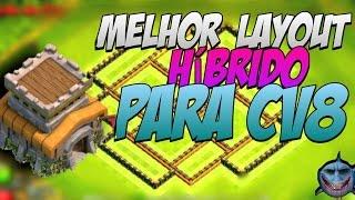 LAYOUT HIBRIDO PARA CV8 / TH8 O MELHOR - CLASH OF CLANS
