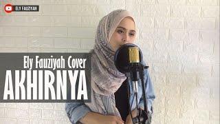 GIGI - Akhirnya [ Lirik ] Ely Fauziyah Cover