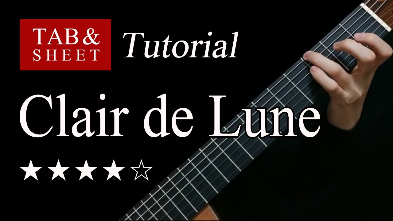 Clair de Lune - Guitar Lesson + TAB