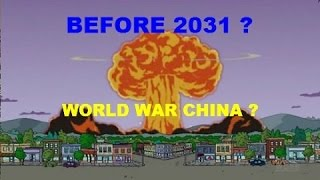 The Simpsons Predicts WW3 before 2031 (WWCHINA)