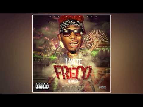 IHateFreco - I Hate Freco Reloaded (Full Mixtape)
