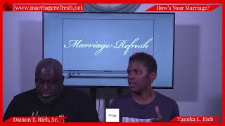 Marriage Refresh TV - Meet The Riches!