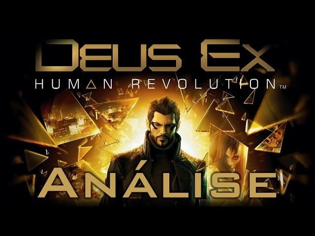 Review - Deus Ex: Human Revolution (Análise)