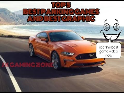 TOP 5 BEST CAR PARKING OF 2019 AND IN BEST GRAPHICS