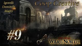 Lord of the Rings: War in the North (Coop) [Серия 9]