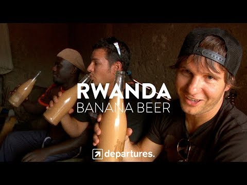 DEPARTURES   S3 E10   RWANDA   Banana Beer