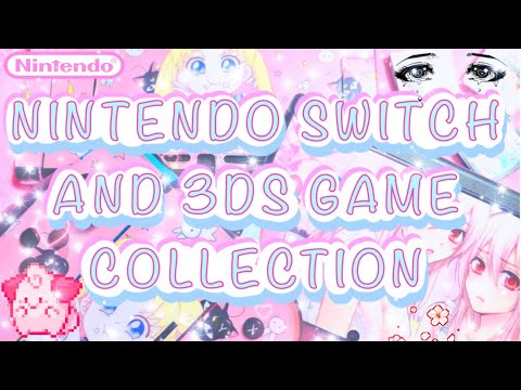 My Nintendo Switch And 3DS Game Collection
