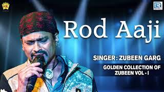 Rod Aji Keni Pau - Full Audio   Assamese Rocking Song   Golden Collection Of Zubeen   Love Song
