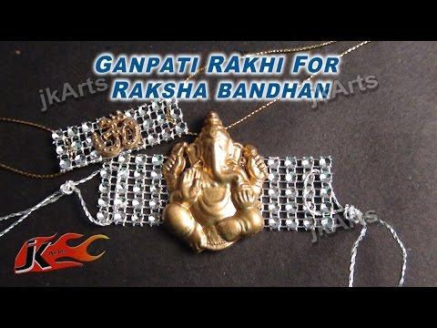 DIY Ganpati Rakhi for Raksha Bbandan JK Arts 330