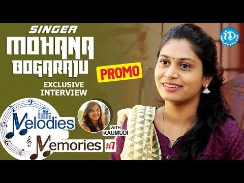 Singer Mohana Bhogaraju Exclusive Interview PROMO || Melodies And Memories #7