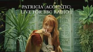 Patricia [Acoustic] - Florence + the Machine