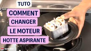 Remplacer le moteur de votre hotte de cuisine