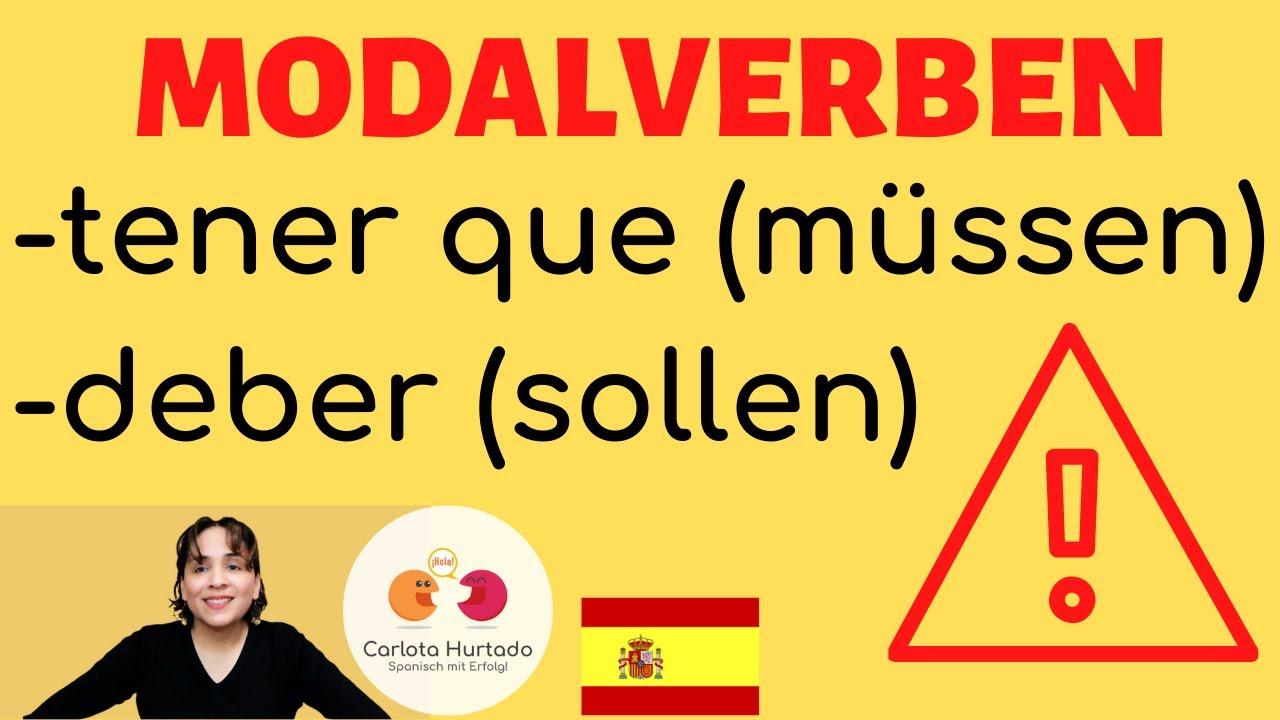 spanisch lernen spanisch f r anf nger modalverben spanisch grammatikerkl rung auf deutsch. Black Bedroom Furniture Sets. Home Design Ideas