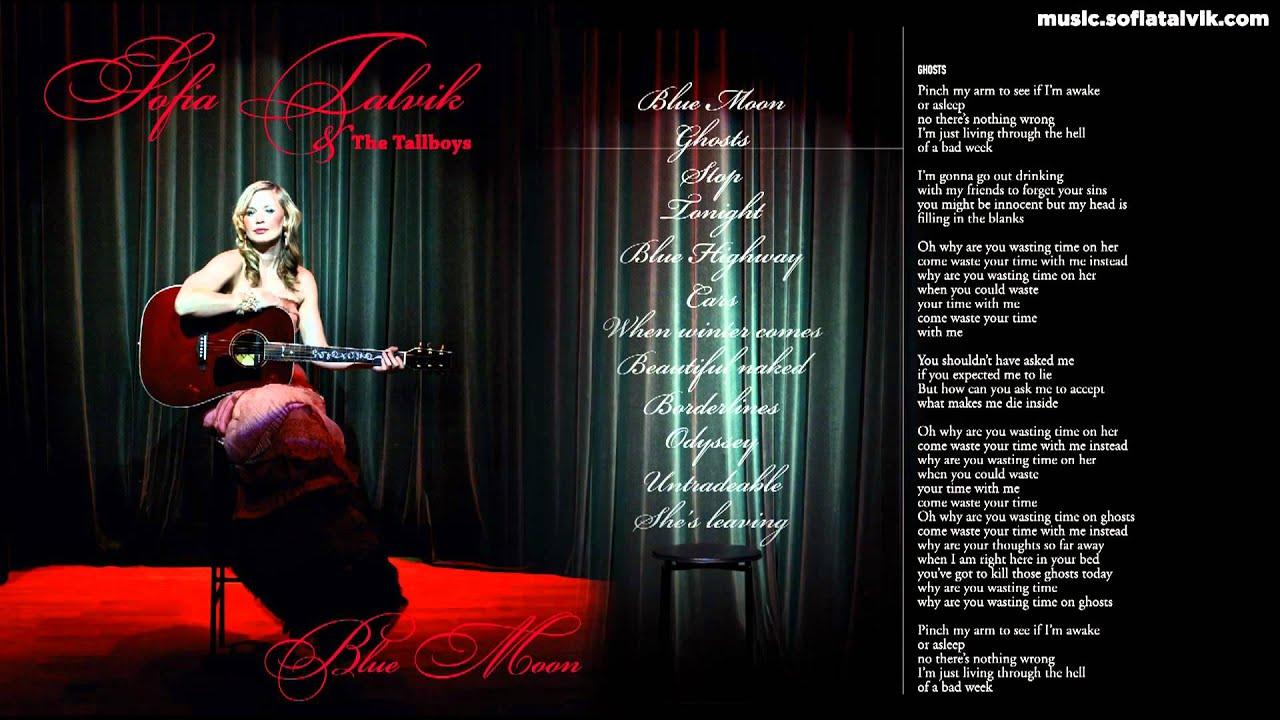Download Sofia Talvik - 02. Ghosts - Blue Moon (YouTube Album)