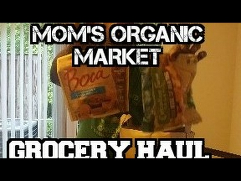 Mom's organic market vegan grocery haul