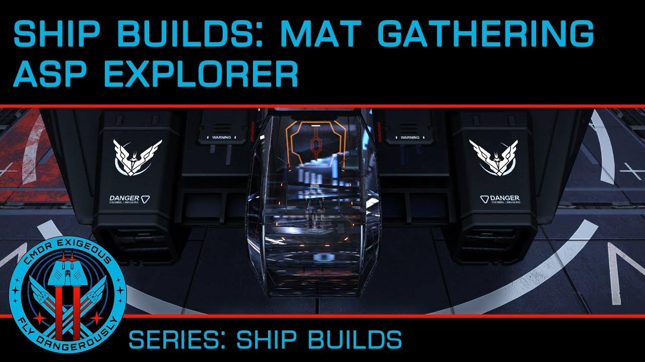 Ship Builds: Asp Explorer Material Collector