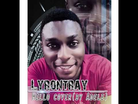 Hello by Adele - Lyrontray Cover (Nigeria)