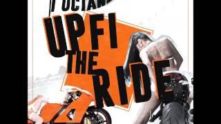 I-Octane - Up Fi The Ride - May 2016
