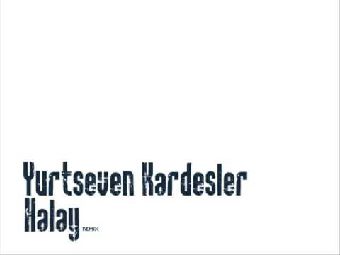 Yurtseven Kardesler - Halay (Remix)