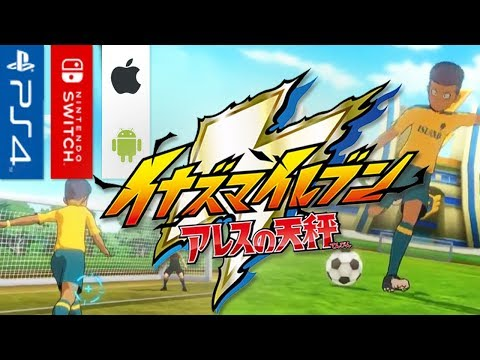 Inazuma Eleven: Ares No Tenbin (PS4 / Switch / Android / IOS) Test Gameplay!