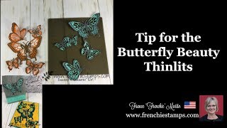 Tip for the Butterfly Beauty Thinlits