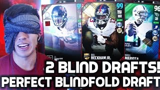 PERFECT BLINDFOLD DRAFT!  2 BLINDFOLD DRAFTS! MADDEN 17 DRAFT CHAMPIONS