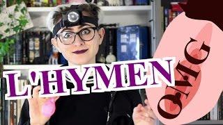 La ChroNique #1 - L'HYMEN