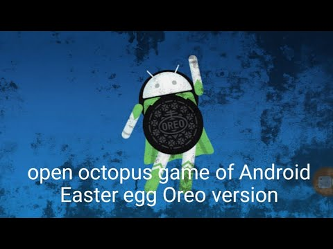 How To Open Android Easter Game In Oreo Version 8.1.0