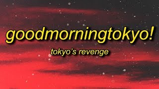 Goodmorningtokyo Free MP3 Song Download 320 Kbps