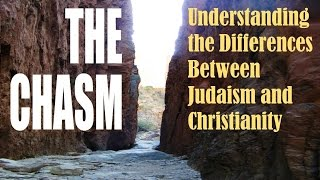 The CHASM BETWEEN JUDAISM +CHRISTIANITY (Reply2 one for israel maoz messianic jews for jesus mjbiusa