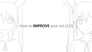 How To IMPROVE Your Art #1 SKILL