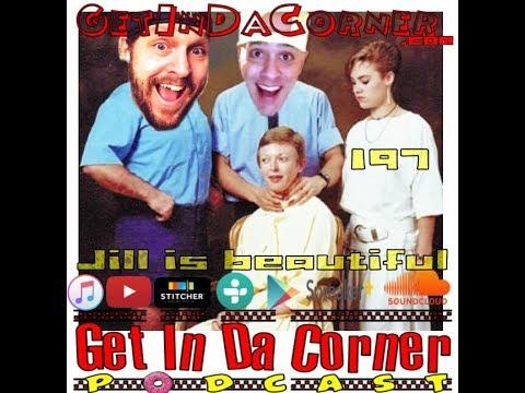 The @JillHimitsu Appreciation Show - Get In Da Corner podcast 197