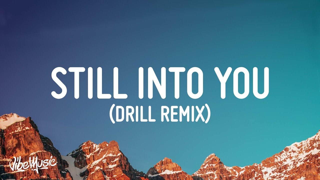 Still Into You Drill Remix (TikTok Version) Lyrics | Prod. @ShoBeatz