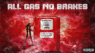 Mfoe - All Gas No Brakes ( Ft. The Official Peach )
