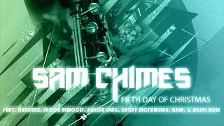 5th Day of Christmas DJ mix - SAM CHIMES