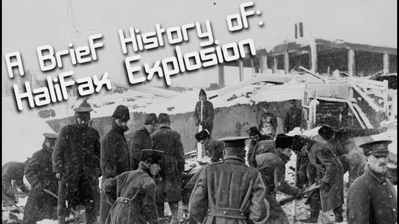 A Brief History Of The Halifax Explosion 1917