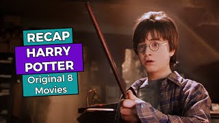 RECAP!!! - All Harry Potter Movies
