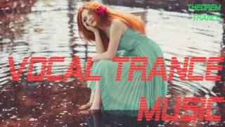 Vocal Trance Music 2017 Theorem Trance MIX new 23.02