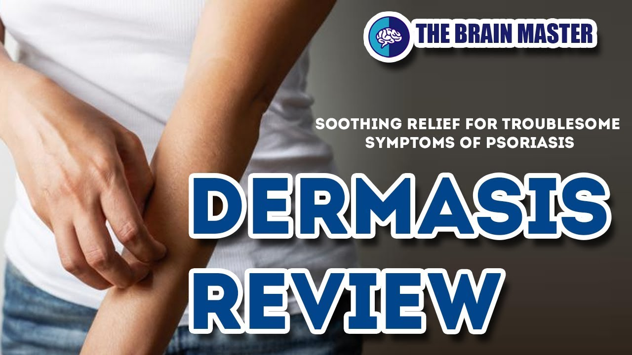 Dermasis Review How To Get Relief From Psoriasis Youtube