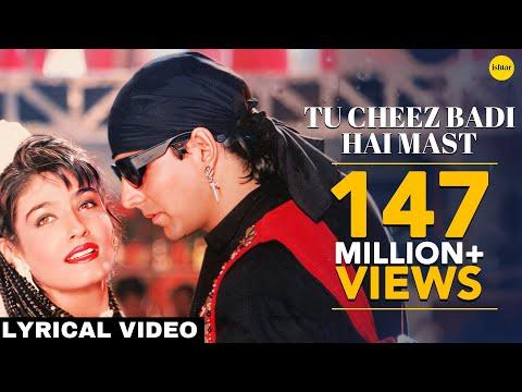 Tu Cheez Badi Hai Mast - Lyrical Video | Mohra | Akshay Kumar & Raveena Tandon | 90's Superhit Song
