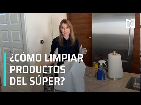Coronavirus en México l Limpieza de productos del supermercado