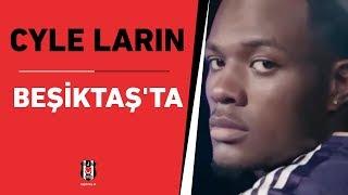Cyle Larin Beşiktaş'ta